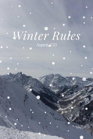 Winter Rules Aspen, CO