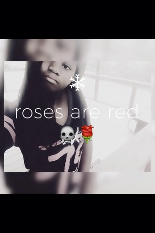 roses are red 💀🌹