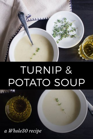 TURNIP & POTATO SOUP a Whole30 recipe