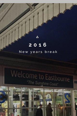 2016 New years break