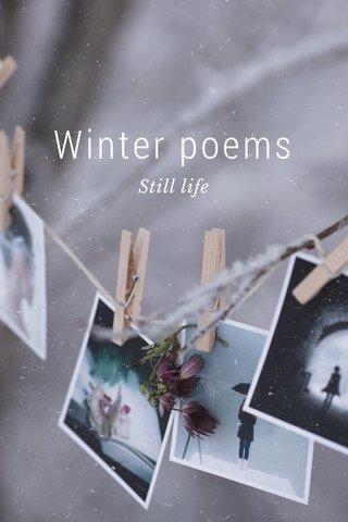 Winter poems Still life