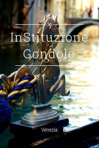 InStituzione Gondole Venezia