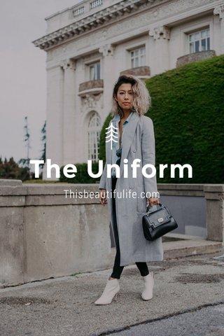 The Uniform Thisbeautifulife.com