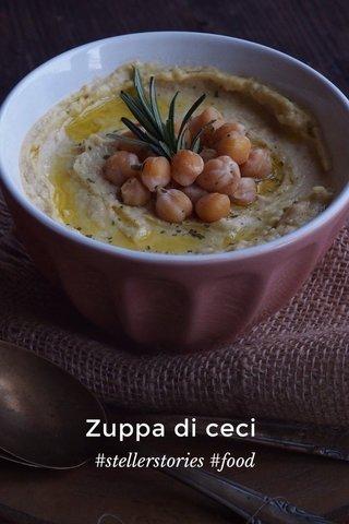 Zuppa di ceci #stellerstories #food