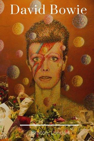 David Bowie Brixton, London
