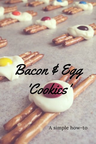Bacon & Egg 'Cookies' A simple how-to