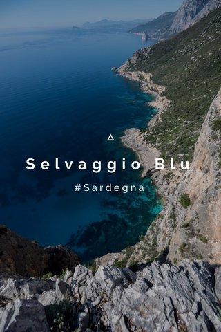 Selvaggio Blu #Sardegna