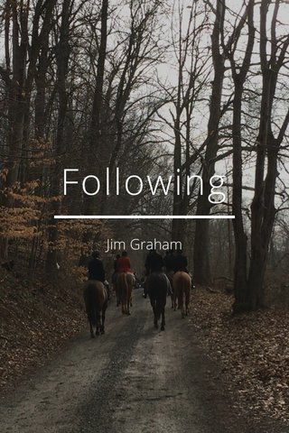 Following Jim Graham