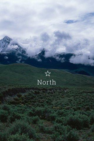 ☆ North
