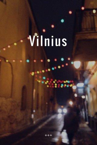 Vilnius +++