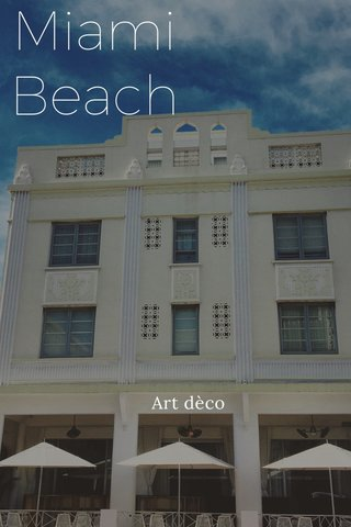 Miami Beach Art dèco