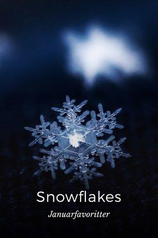 Snowflakes Januarfavoritter