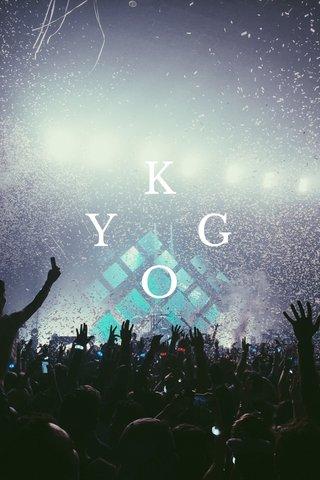 K Y G O