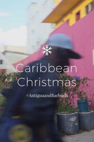 Caribbean Christmas #AntiguaandBarbuda