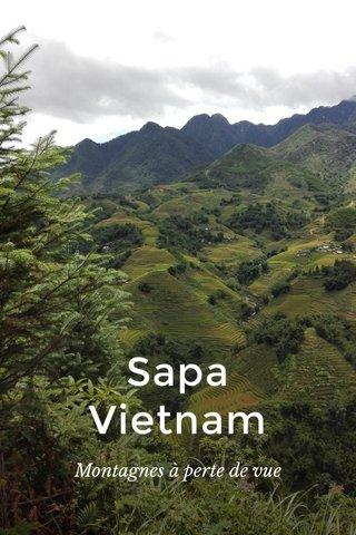 Sapa Vietnam Montagnes à perte de vue