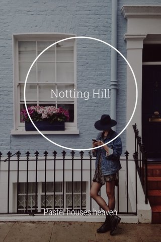 Notting Hill Pastel houses heaven
