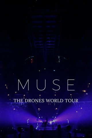 MUSE THE DRONES WORLD TOUR