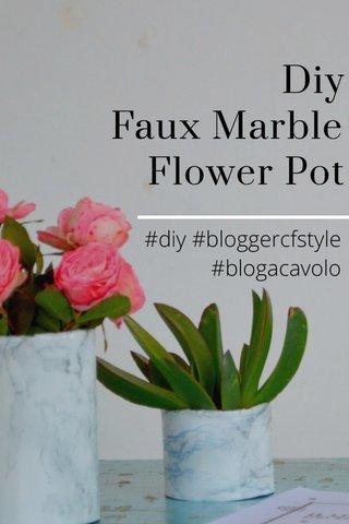 Diy Faux Marble Flower Pot #diy #bloggercfstyle #blogacavolo