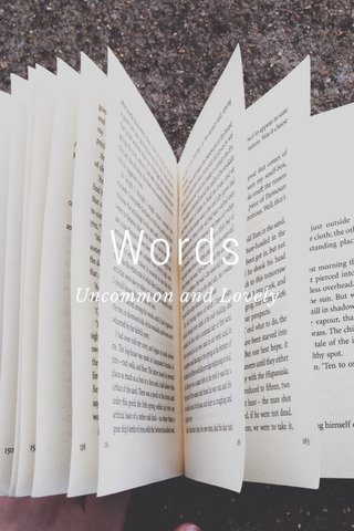 Words Uncommon and Lovely