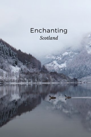 Enchanting Scotland