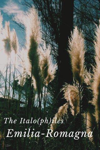 The Italo(ph)iles Emilia-Romagna