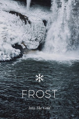 FROST Into The Cold
