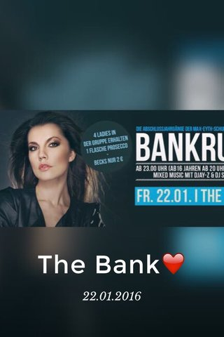 The Bank❤️ 22.01.2016
