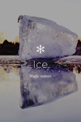Ice Magic nature