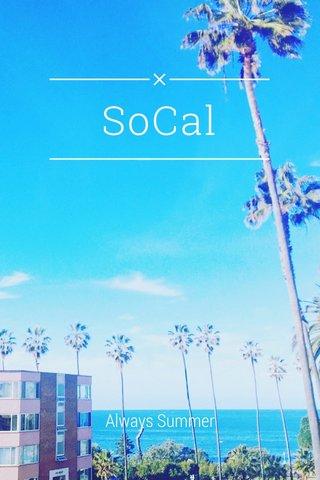 SoCal Always Summer