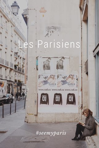 Les Parisiens #seemyparis