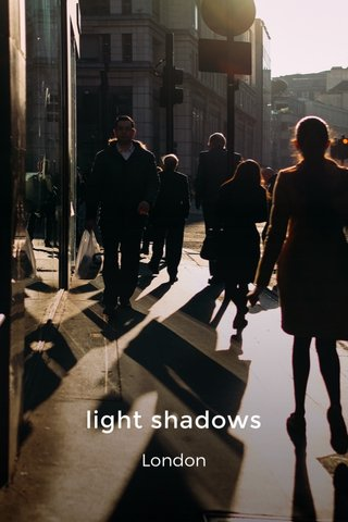 light shadows London