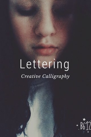 Lettering Creative Calligraphy