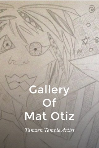 Gallery Of Mat Otiz Tamzen Temple Artist