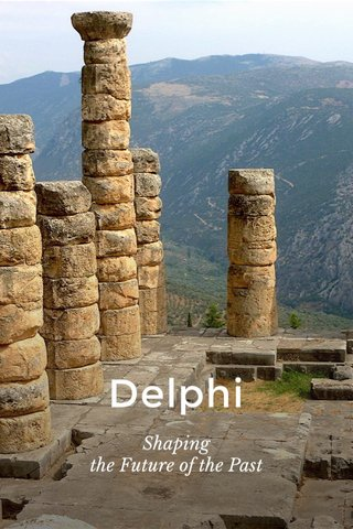 Delphi Shaping the Future of the Past