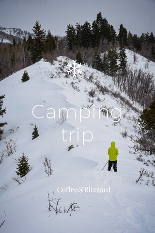 Camping trip Coffee&Blizzard