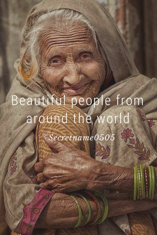 Beautiful people from around the world Secretname0505
