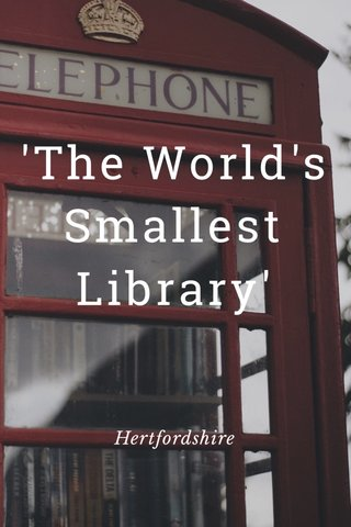 'The World's Smallest Library' Hertfordshire