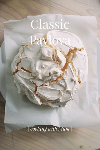 Classic Pavlova | cooking with Mum |