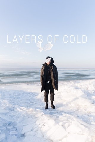 LAYERS OF COLD