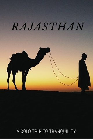 RAJASTHAN A SOLO TRIP TO TRANQUILITY