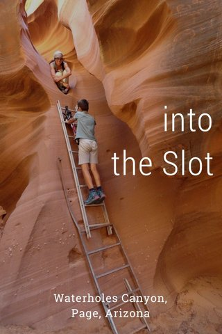 into the Slot Waterholes Canyon, Page, Arizona