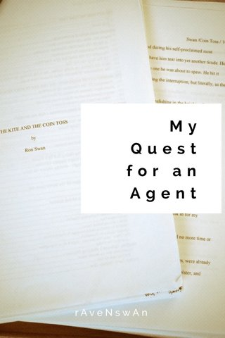 My Quest for an Agent rAveNswAn