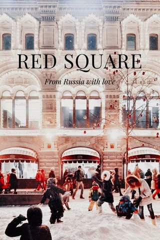 RED SQUARE From Russia with love