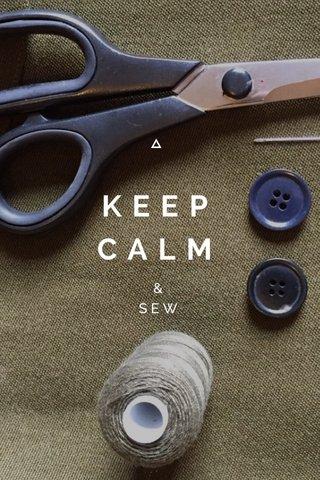 KEEP CALM & SEW