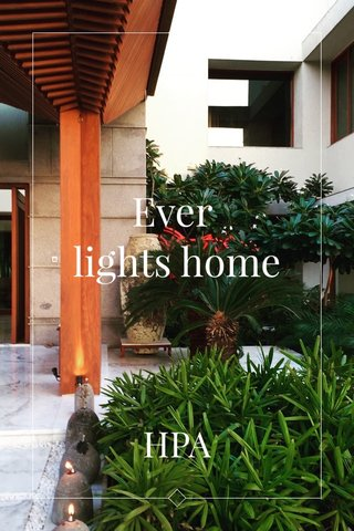 Ever lights home HPA