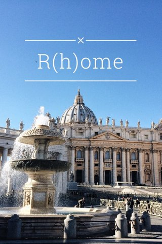 R(h)ome