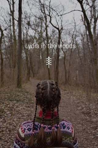 Lydia in the woods