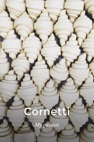 Cornetti My passion