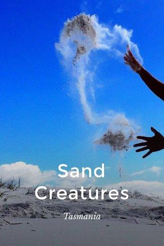 Sand Creatures Tasmania