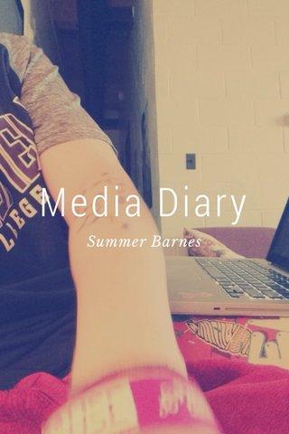 Media Diary Summer Barnes